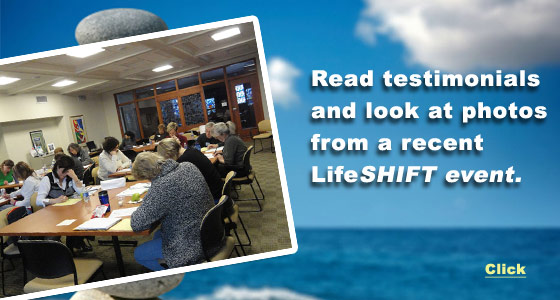 Read testimonials and look at photos from a recent LifeSHIFT event.